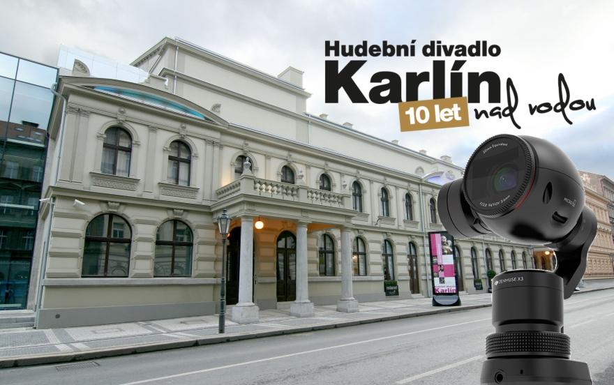 S DJI OSMO nejen do zákulisí Hudebního divadla Karlín!